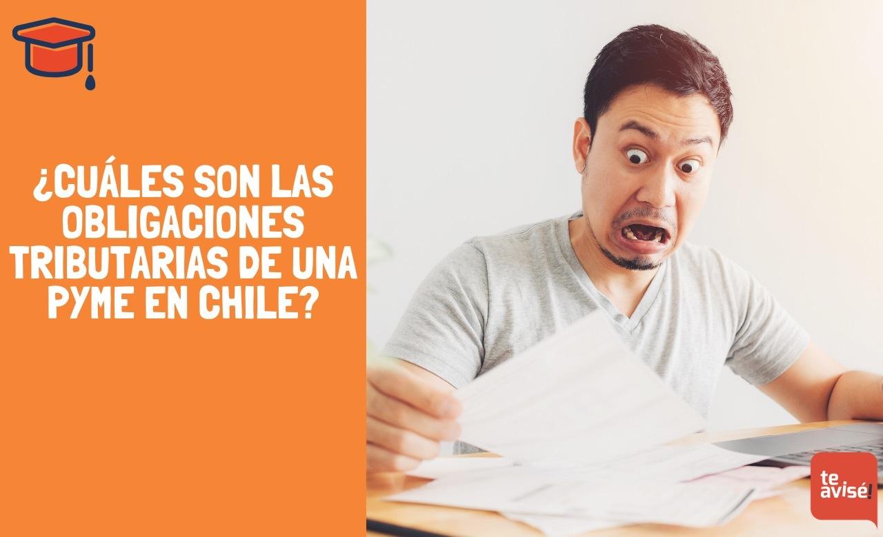 ¿Cuáles son las obligaciones tributarias de una Pyme en Chile?