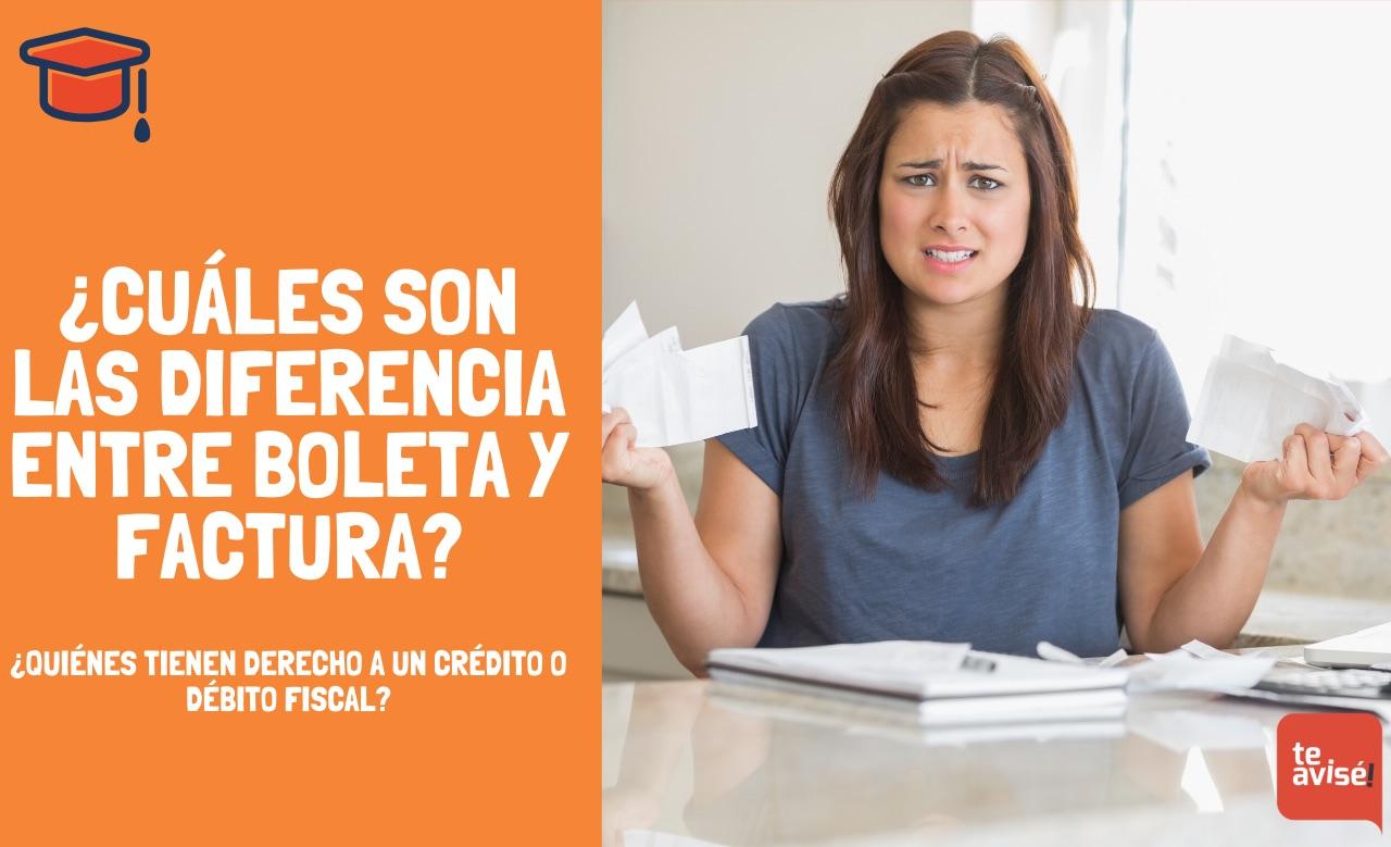 ¿Cuáles son las diferencia entre boleta y factura?