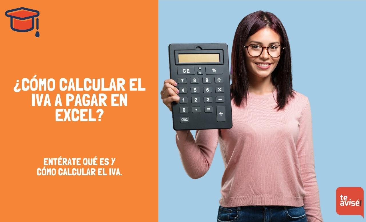 ¿Cómo calcular el IVA a pagar en Excel?